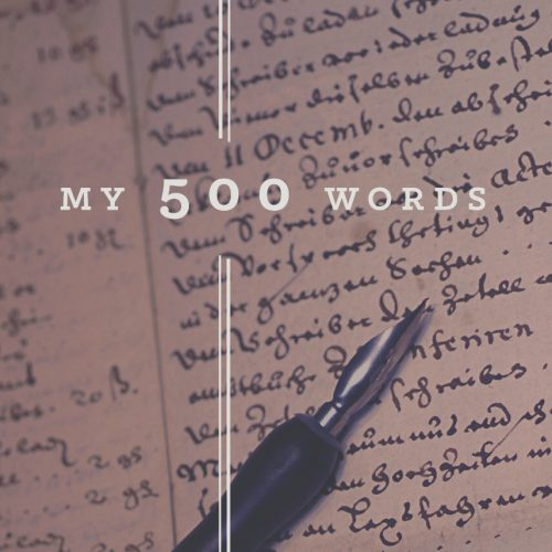 My 500 Words daily writing challenge
