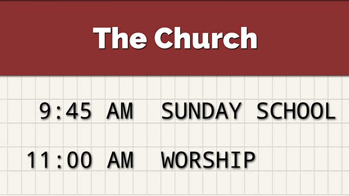 Church sign - Schedule of Services - 9:45 am Sunday School (Bible study) 11:00 am Worship. Biblical Literacy.