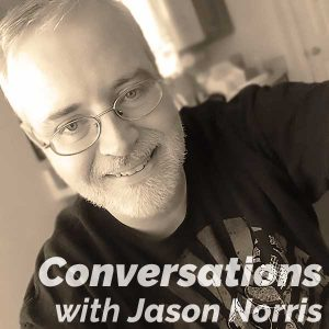 Conversations with Jason Norris available as a podcast