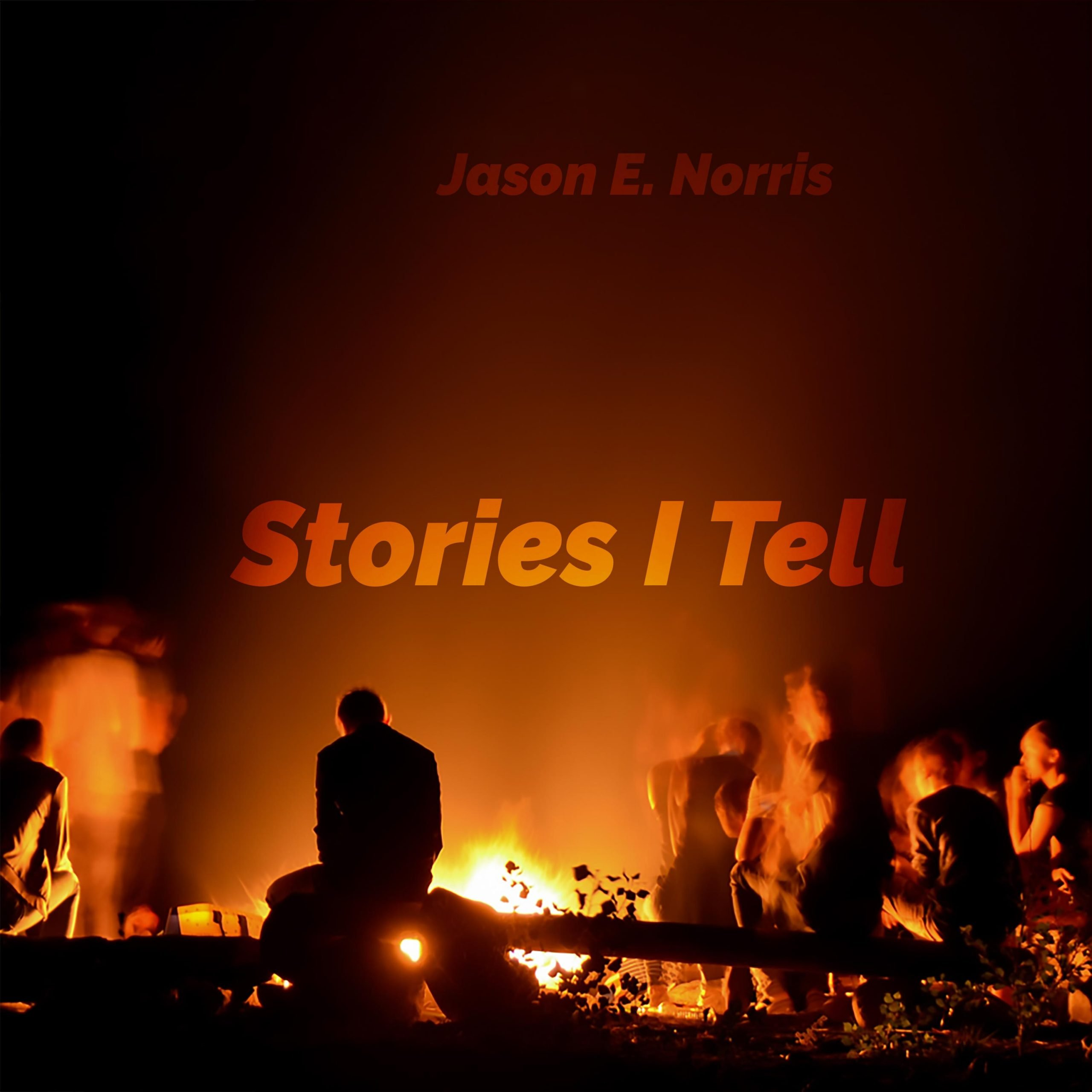 Guy telling stories around a campfire. Stories I Tell by Jason Norris